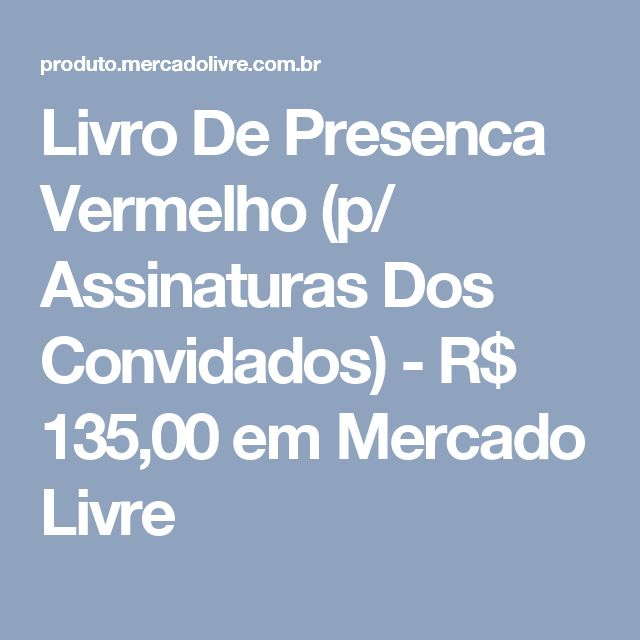 Livro De Presenca Vermelho (p/ Assinaturas Dos Convidados) - R$ 135,00 em Mercado Livre