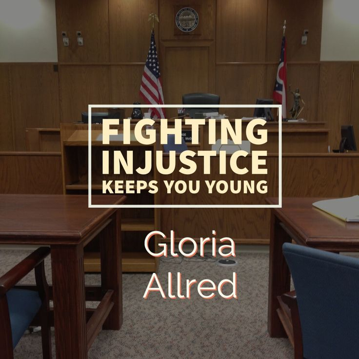 Fighting injustice keeps you young.  A quote by Gloria Allred.