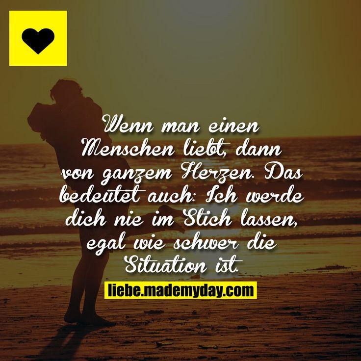 Wenn man einen Menschen liebt, dann von ganzem Herzen. Das