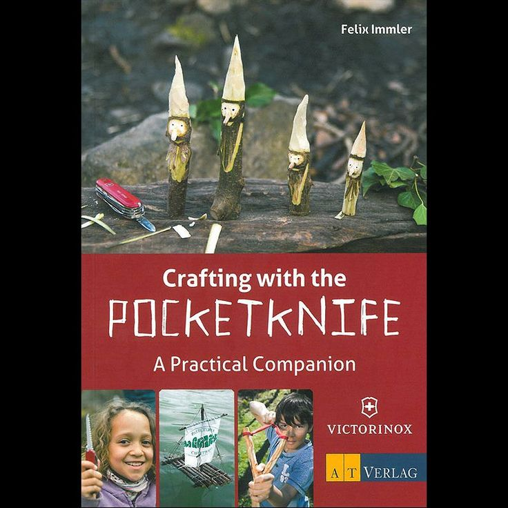 Victorinox Crafting with the Pocket Knife