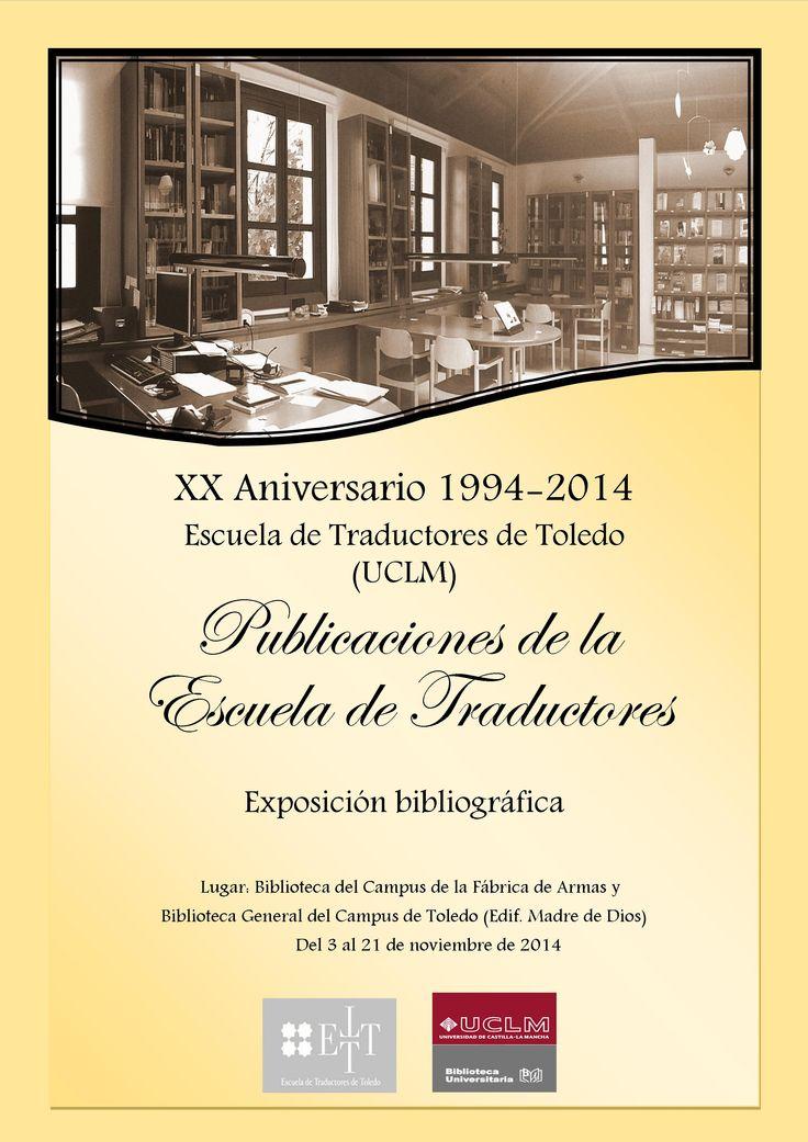XX Aniversario de la Escuela de Traductores de Toledo. Publicaciones