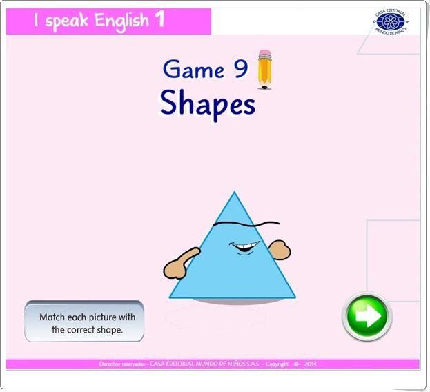"""""""Shapes"""" es un juego de """"I speak English 1"""", de Casa Editorial Mundo de Niños S.A.S., orientado al desarrollo del vocabulario oral y escrito en inglés relacionado con las figuras planas."""