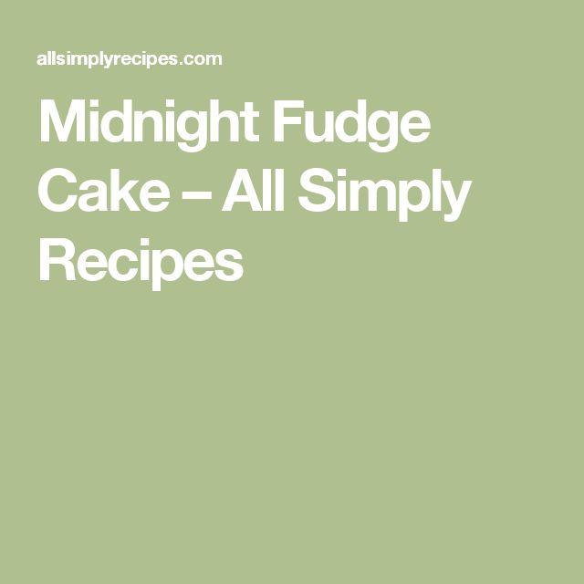 Midnight Fudge Cake – All Simply Recipes