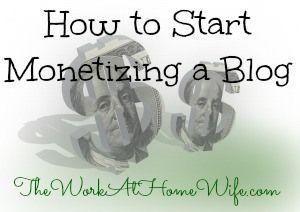 how to start monetizing a blog