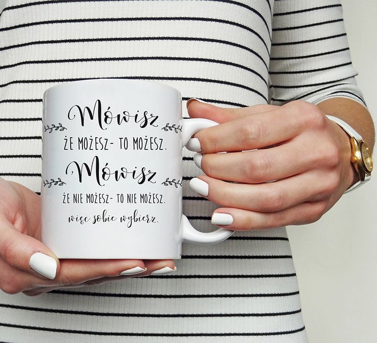 kubek motywacja motywacyjne kawa latte espresso cytaty kobiety power koszulove.com