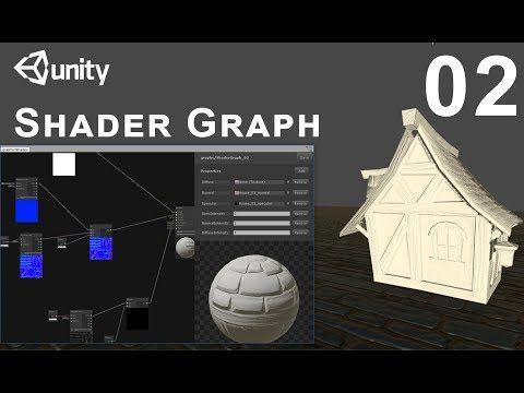Unity 2018 Shader Graph / Editor - Tutorial 02 - YouTube | Unity
