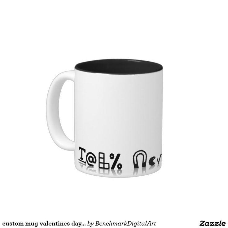 custom mug valentines day geek gift funny quote