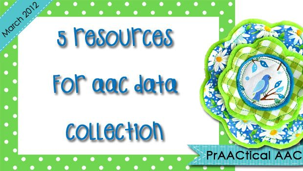 5 Resources for AAC Data Collection