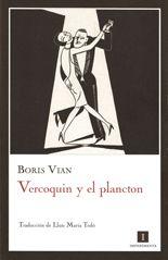 Vercoquin y el plancton - Boris Vian