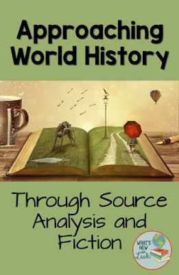 """World history is my favorite """"kid""""--my favorite subject to teach. Through primary sources (and secondary sources), as well as through fiction, it can really open students' eyes to the way historians work and to the ways in which history is interpreted--both correctly and incorrectly. I share three ways in which I use sources and fiction to analyze in this post, and I'm confident that your students will have a more solid understanding of world history after trying these activities, too."""