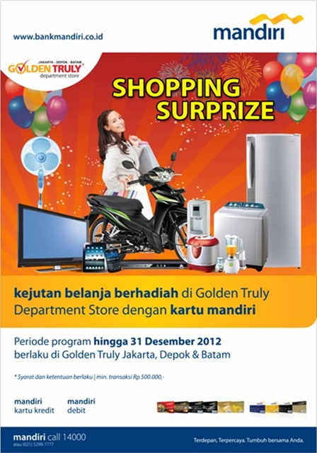 golden truly - cshopping surprize, periode hingga 31 desember 2012, info: mandiri call 14000 www.bankmandiri.co.id