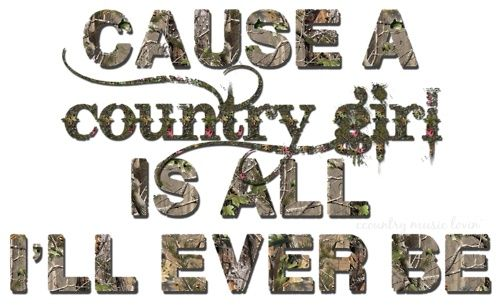 Chick Quotes: Redneck Girl Quotes And Sayings