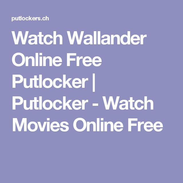 Watch Wallander Online Free Putlocker | Putlocker - Watch Movies Online Free