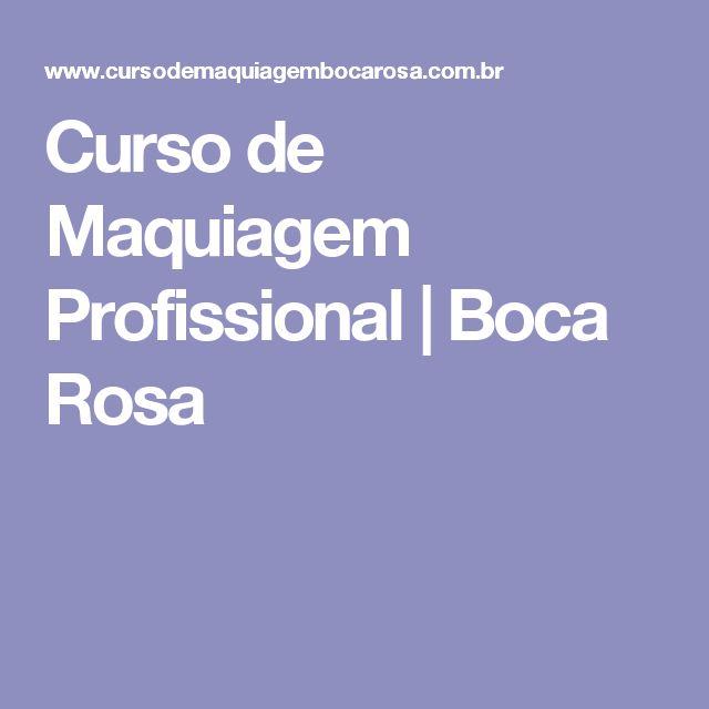 Curso de Maquiagem Profissional   Boca Rosa