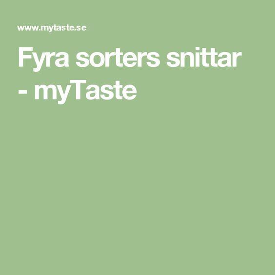 Fyra sorters snittar - myTaste