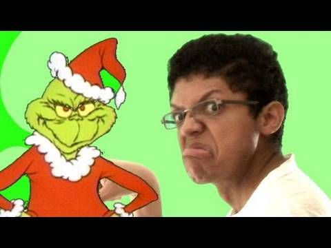 "Song of the day - You're a Mean one Mr Grinch"" sung by the Chocolate Rain guy"