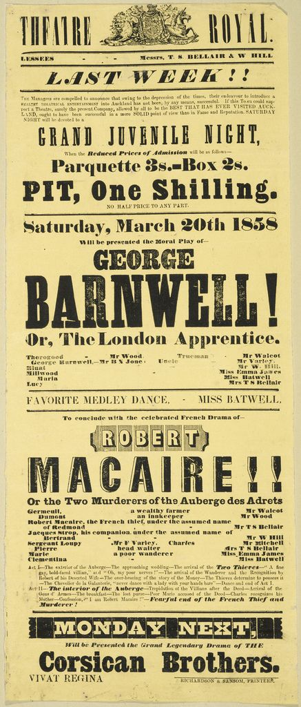"""Theatre Royal (Auckland), Grand Juvenile night: """"George Barnwell!, or The London Apprentice."""", 1858, Letterpress, on poster 559 x 230 mm, Printed Ephemera Collection, Alexander Turnbull Library"""