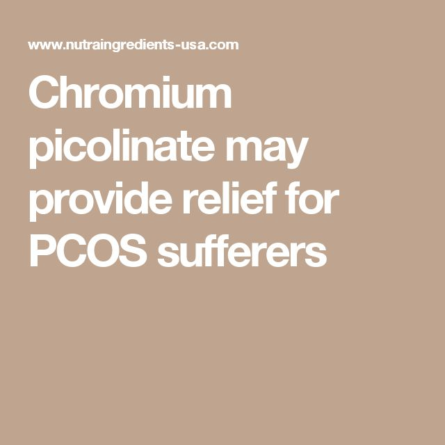 Chromium picolinate may provide relief for PCOS sufferers