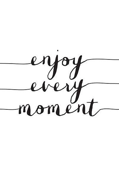 'Enjoy Every Moment' Wall Art