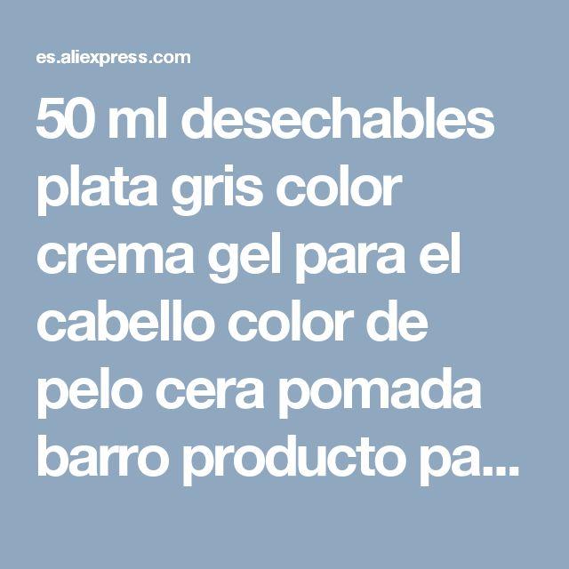 50 ml desechables plata gris color crema gel para el cabello color de pelo cera pomada barro producto para rápidamente fuerte modelado hombre y mujer en Pomadas y Ceras de Belleza y Salud en AliExpress.com | Alibaba Group
