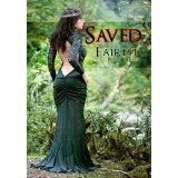 Saved (Fairy Tale Erotic Romance) (Fairest) (Kindle Edition)By Lorelei Knox
