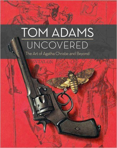 Tom Adams Uncovered: The Art of Agatha Christie and Beyond: Amazon.co.uk: Tom Adams, John Curran: 9780008113797: Books