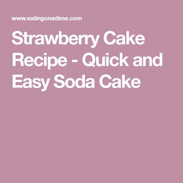 Strawberry Cake Recipe - Quick and Easy Soda Cake