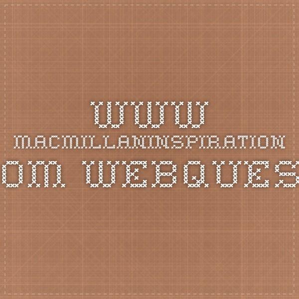 www.macmillaninspiration.com Webquest