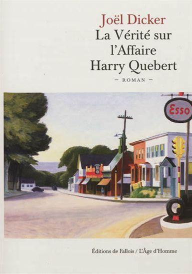 Vérité sur l'Affaire Harry Québert(La) par DICKER, JOËL  #livres #romans #frenchbooks #librairies #coupsdecoeur