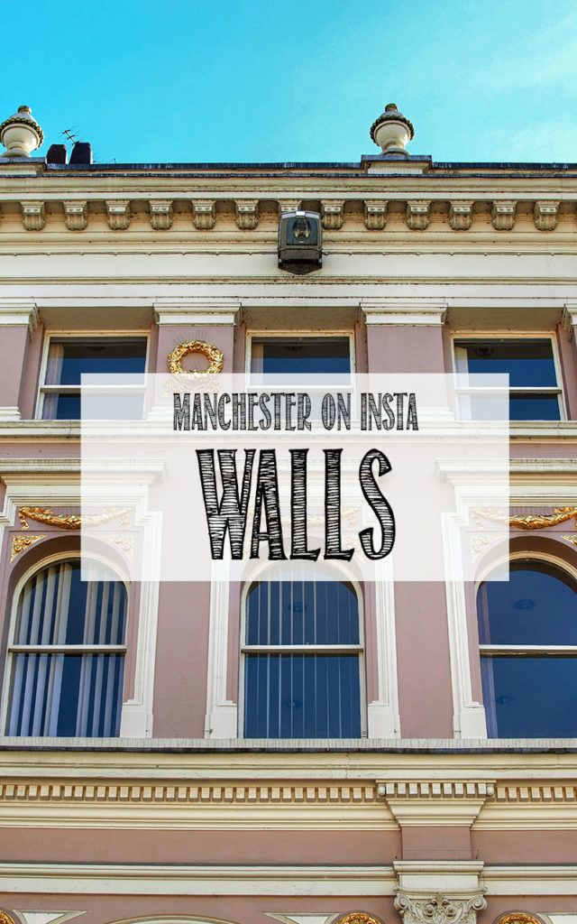 Manchester on Insta: WALLS - Read more to find out where you can find the best colourful walls in Manchester