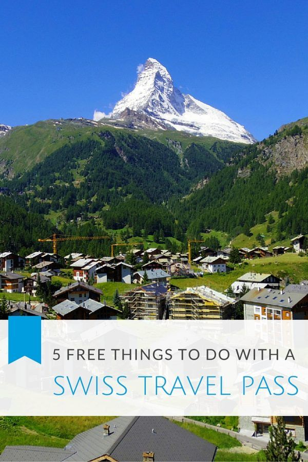 Top 5 Free Things You Can do with a Swiss Travel Pass from Rail Europe