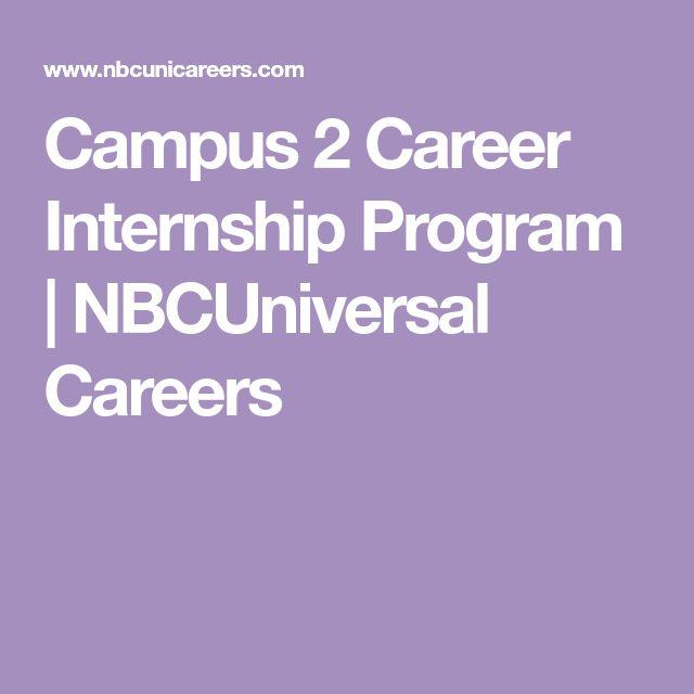 Campus 2 Career Internship Program | NBCUniversal Careers
