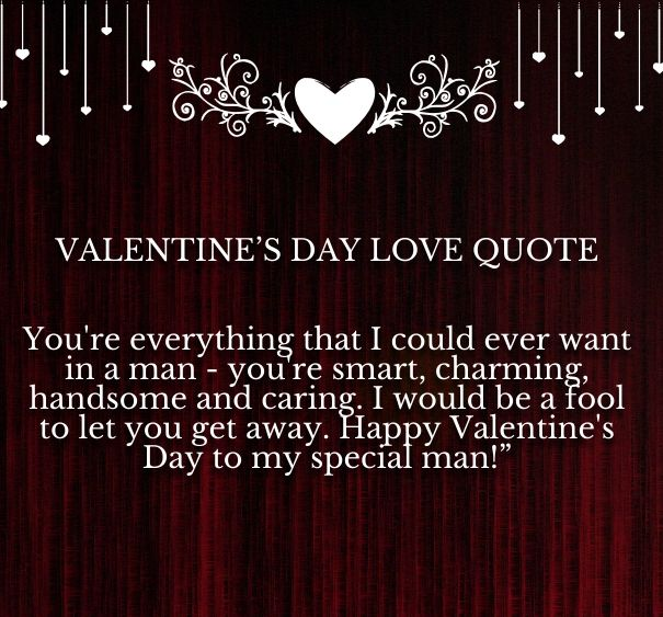25 best Valentines Quotes For Him – Best Quotes for Valentines Cards