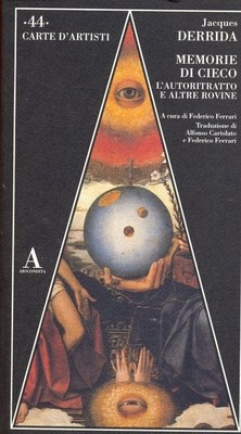 Carte d'artisti 44 Memorie di un cieco Jacques Derrida Abscondita L17