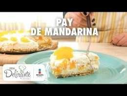 Pay de mandarina | Cocina Delirante