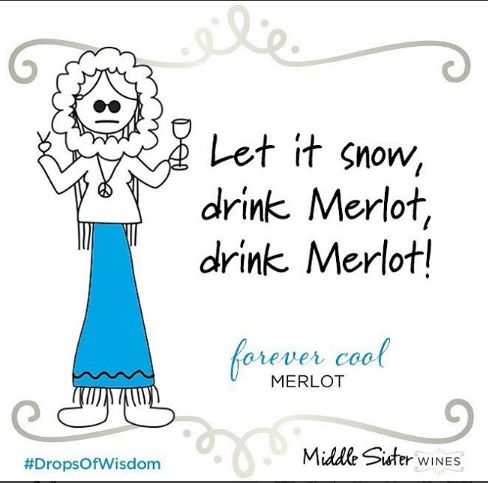Oh the weather outside is frightful but the wine is so delightful!   Middle Sister Wines, always in stock online: