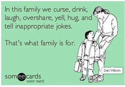 in this family we...