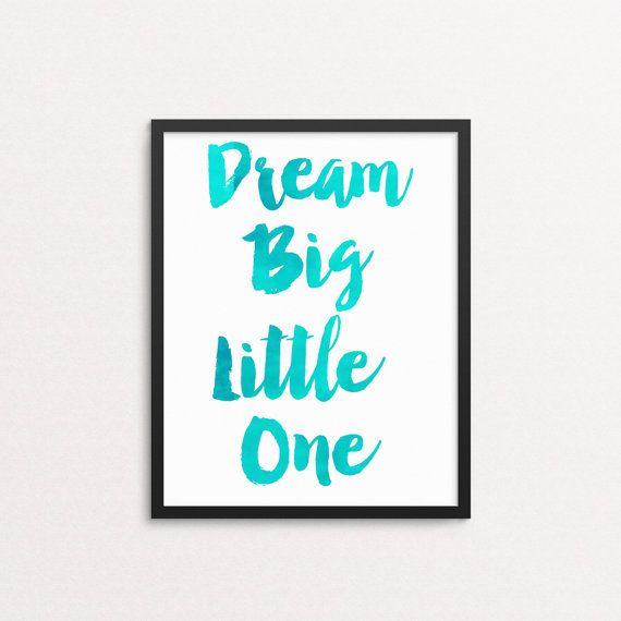 Dream big little one DIY printable boy's watercolor print wall art