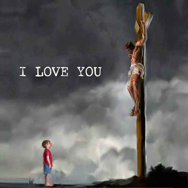 And He loves you more than you can imagine.