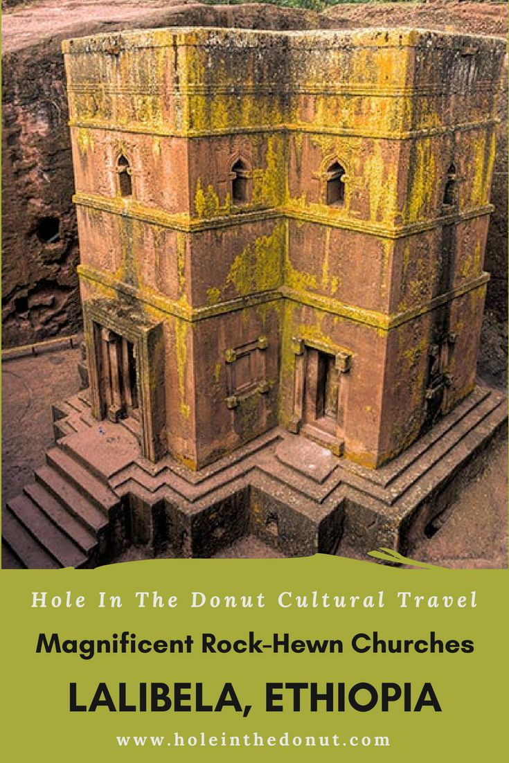 the magnificent rock hewn churches of lalibela ethiopia best of rh pinterest com