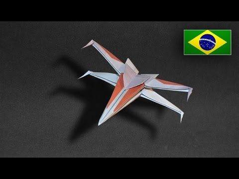 Origami: Nave Star Wars / X Wing - Instruções em Português PT BR - YouTube