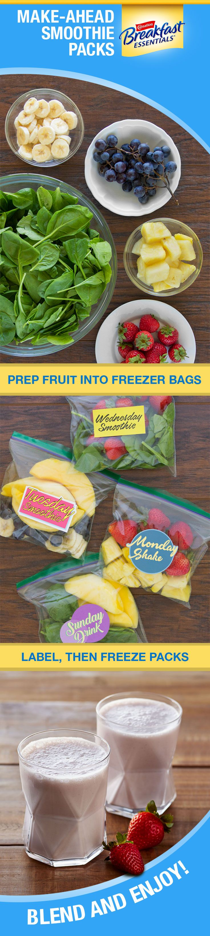 Shave a few minutes off your mornings by meal prepping some smoothie packs to store in your freezer. Label and pre-portion the ingredients of your favorite recipes into a freezer baggie. When you want a smoothie, all you have to do is empty the bag and add your choice of milk and a packet of Carnation Breakfast Essentials® powder drink mix in a blender and blend. Freezing them also makes smoothies richer and creamier. With protein, vitamins and minerals, it's a nutritious start to your day.