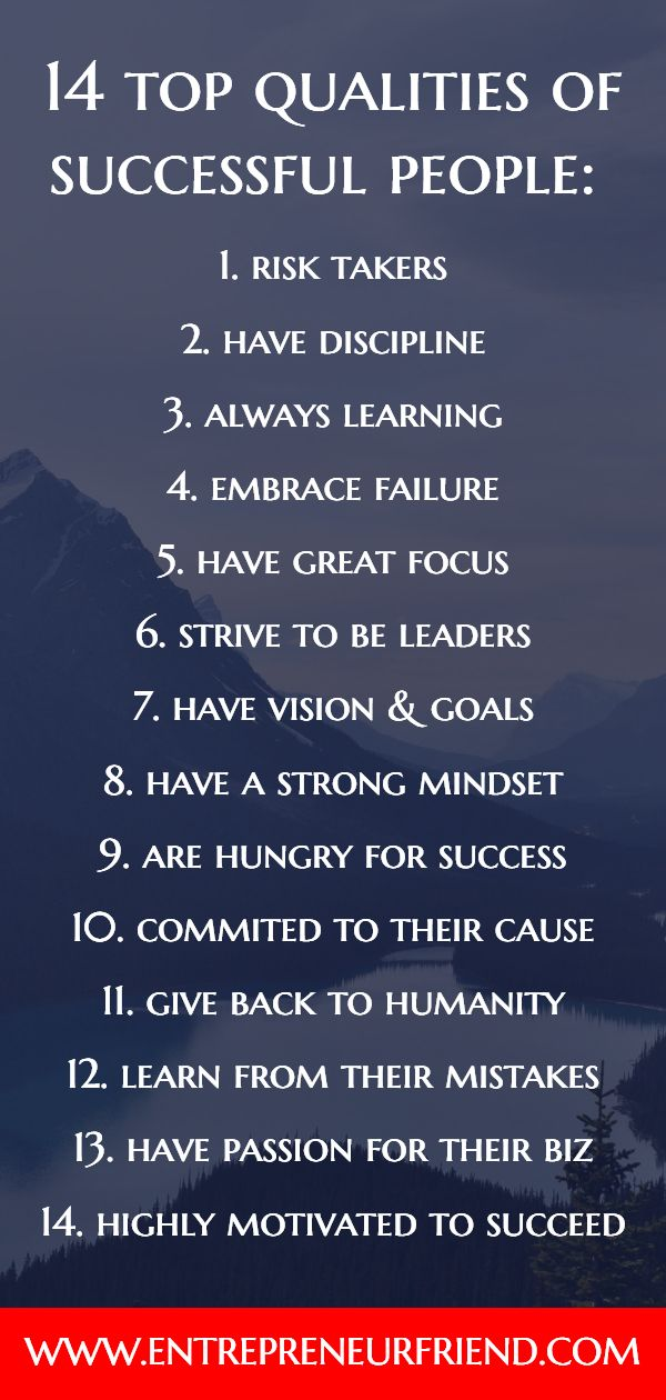 It turns out there are a number of important characteristics, qualities, and traits of successful people most individuals who succeed in anything commonly share.  The traits of successful people include:  having a strong entrepreneurial mindset, great focus, discipline, leadership skills, commitment, hunger, vision and a strong passion for their biz or cause.   Entrepreneur, Entrepreneurship, Tips, Truths, Career, Products, Entrepreneur inspiration,  Entrepreneur quotes.   Click for more info.