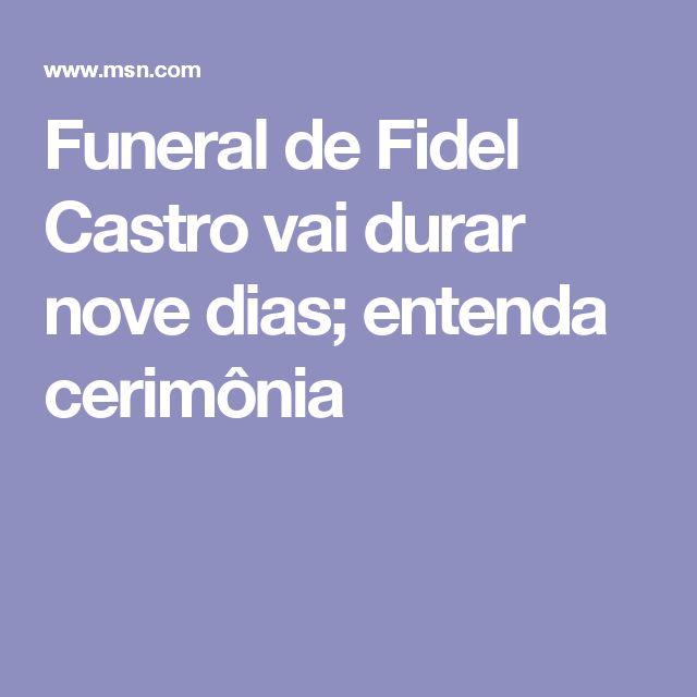 Funeral de Fidel Castro vai durar nove dias; entenda cerimônia