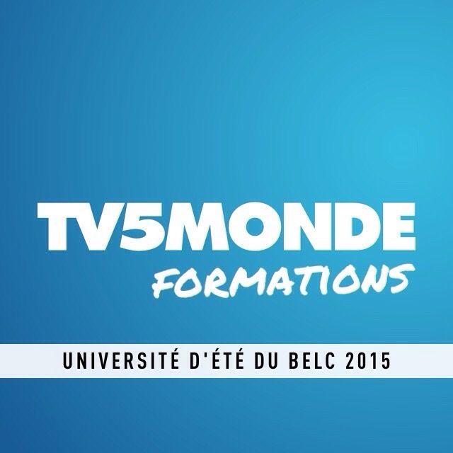 Deux formations TV5MONDE à l'Université du BELC 2015 // Nantes // Pour les acteurs du FLE