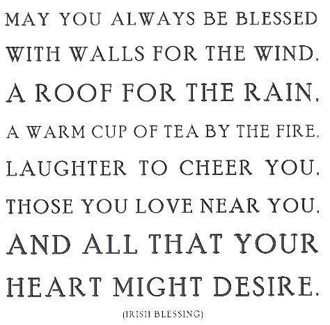 nice: Thoughts, Heart, Inspiration, Irish Blessed, Life, Quotes, Stuff, Wisdom, Living