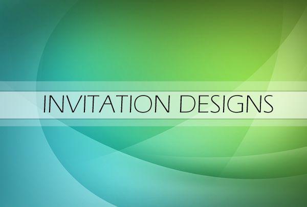 DESIGN SO FINE - INVITATION DESIGNS