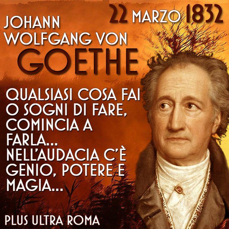 Johann Wolfgang Von Goethe 23 Marzo 1832 - Plus Ultra Roma