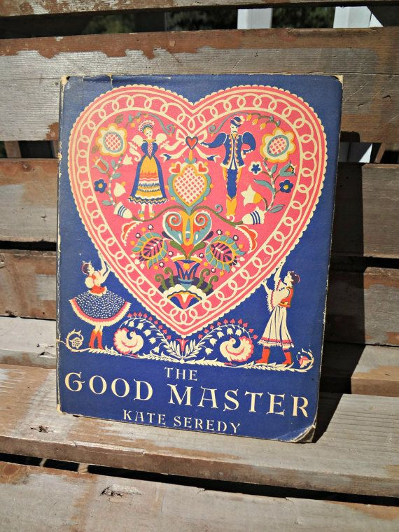 The Good Master Kate Seredy Hardcover with dust by JRamseyBooks, $25.00