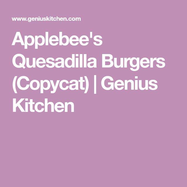 Applebee's Quesadilla Burgers (Copycat) | Genius Kitchen